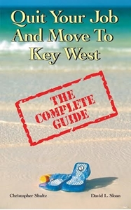 """Picture of """"Quit Your Job And Move To Key West; The Complete Guide"""""""